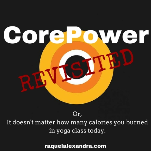 CorePower Revisited